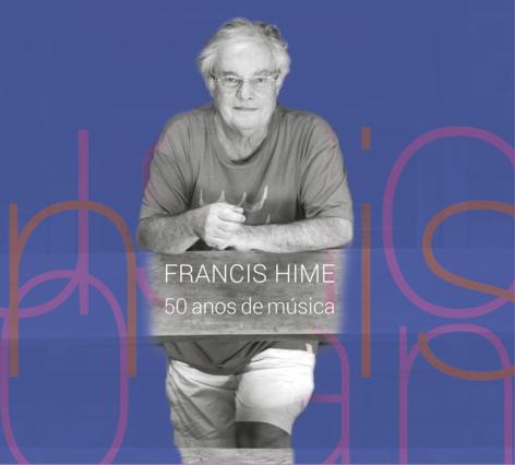 Francis Hime, 50 anos de música
