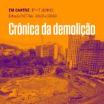 cronicaDaDemolicao_semana4_a