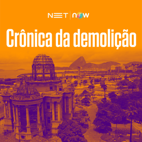 cronicaDaDemolicao_net-now